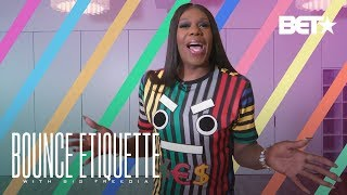 How To Bounce Like The Queen Of New Orleans! | Big Freedia's Bounce Etiquette