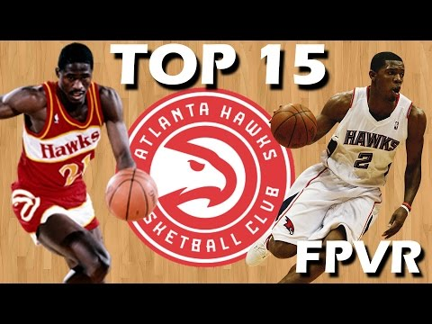 Atlanta Hawks Top 15 Players in Team History