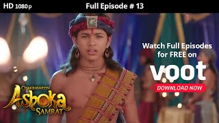 Chakravartin Ashoka Samrat | Season 1 | Full Episode 13