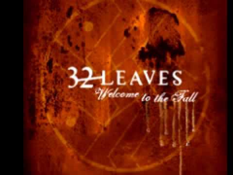 32 Leaves 'Makeshift'