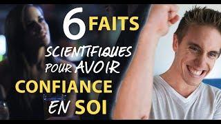 Avoir confiance en soi en 5min 6 faits scientifiques surprenants