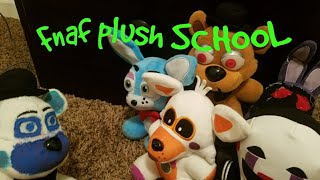 Fnaf plush series 1 ep 9 1st DAY OF SCHOOL
