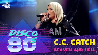C.C. Catch - Heaven And Hell (Disco of the 80's Festival, Russia, 2011)