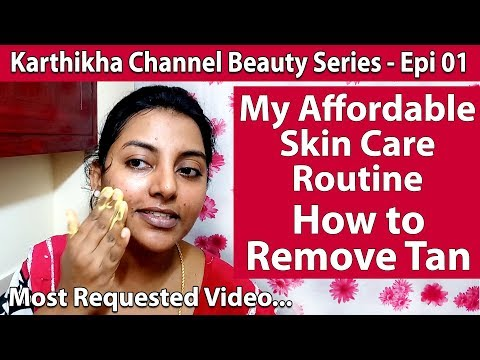 My Affordable Skin Care Routine - How to Remove Tan with Home Products - Basic Skin Care in Tamil 01