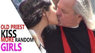 Old Priest Kissing MORE RANDOM Girls! PART 3