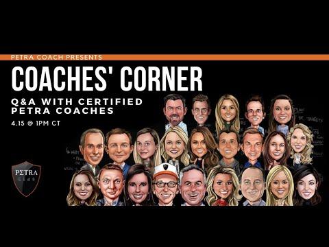"""Petra Coach Presents, """"Coaches' Corner"""" – April 15, 2020"""