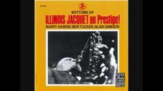 Illinois Jacquet   Bottoms Up   Our Delight