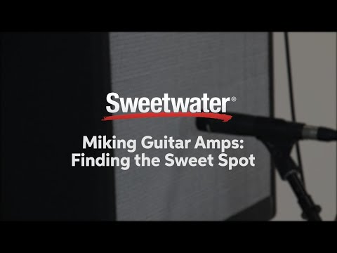 miking-guitar-amps:-finding-the-sweet-spot-by-sweetwater