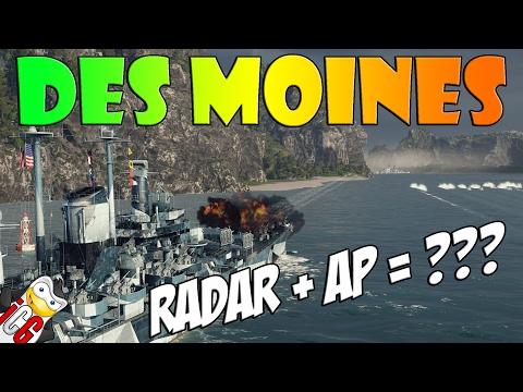 World of Warships - Des Moines Radar + AP = ???