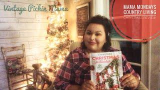 "Christmas Magazine Review - Country Living Christmas ""Mama Mondays"""