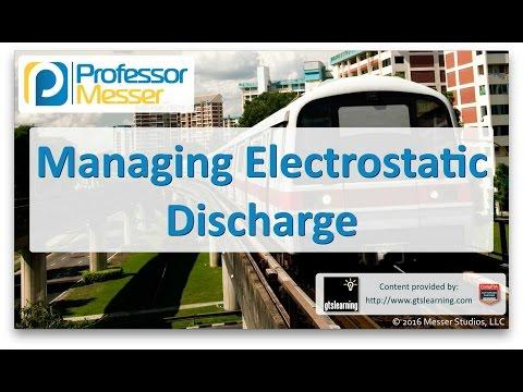 Descargar Video Managing Electrostatic Discharge - CompTIA A+ 220-902 - 5.1