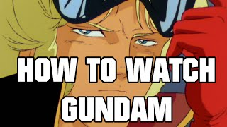 How To Watch Gundam