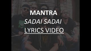 Mantra-Sadai Sadai Lyrics