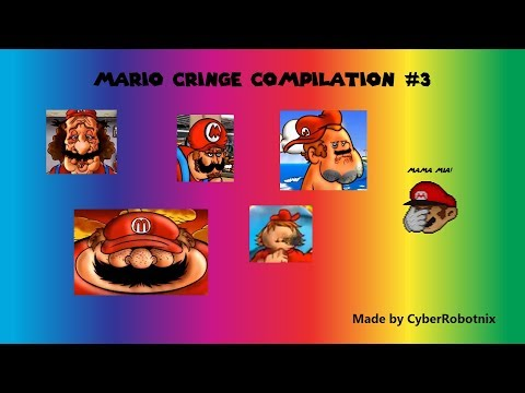Mario cringe compilation (Youtube and Deviant arts) #3