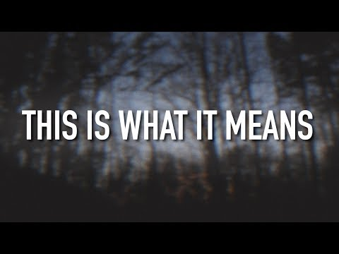 This is What it Means - [Lyric Video] Danny Gokey