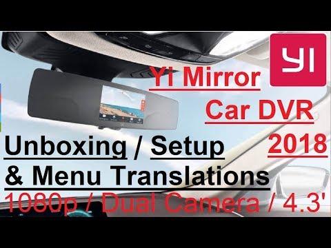 Xiaomi Yi Mirror DVR Dual Dashcam 1080p 4.3' Touch 小米 小蟻 : 4K Unboxing / Setup / Menu Translations