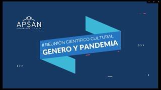 II REUNIÓN CIENTÍFICO CULTURAL 2020: GÉNERO Y PANDEMIA