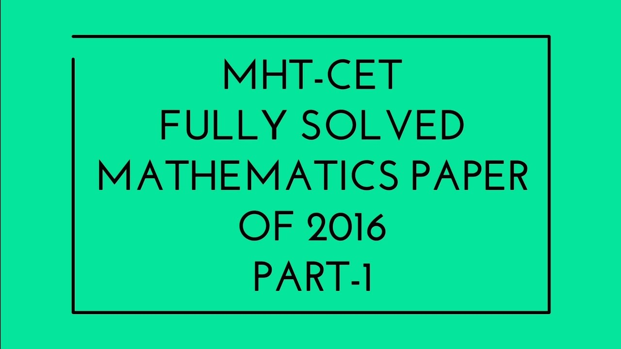 Mht Cet Previous Years Question Papers Pdf