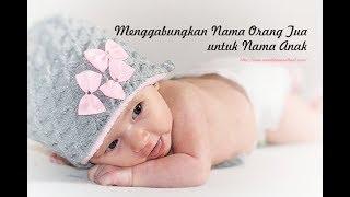 Gambar cover Cara Membuat Gabungan Nama Orang Tua untuk Nama Bayi