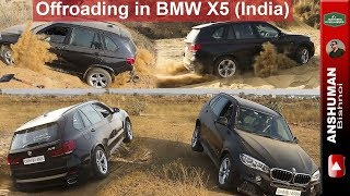 BMW X5 30d: Tries some offroading. Dec 2017, India