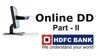 HDFC Bank DD - Talep Taslak online istemek için Nasıl Bölüm-II. Bankaya olun DD gitmeyin :)