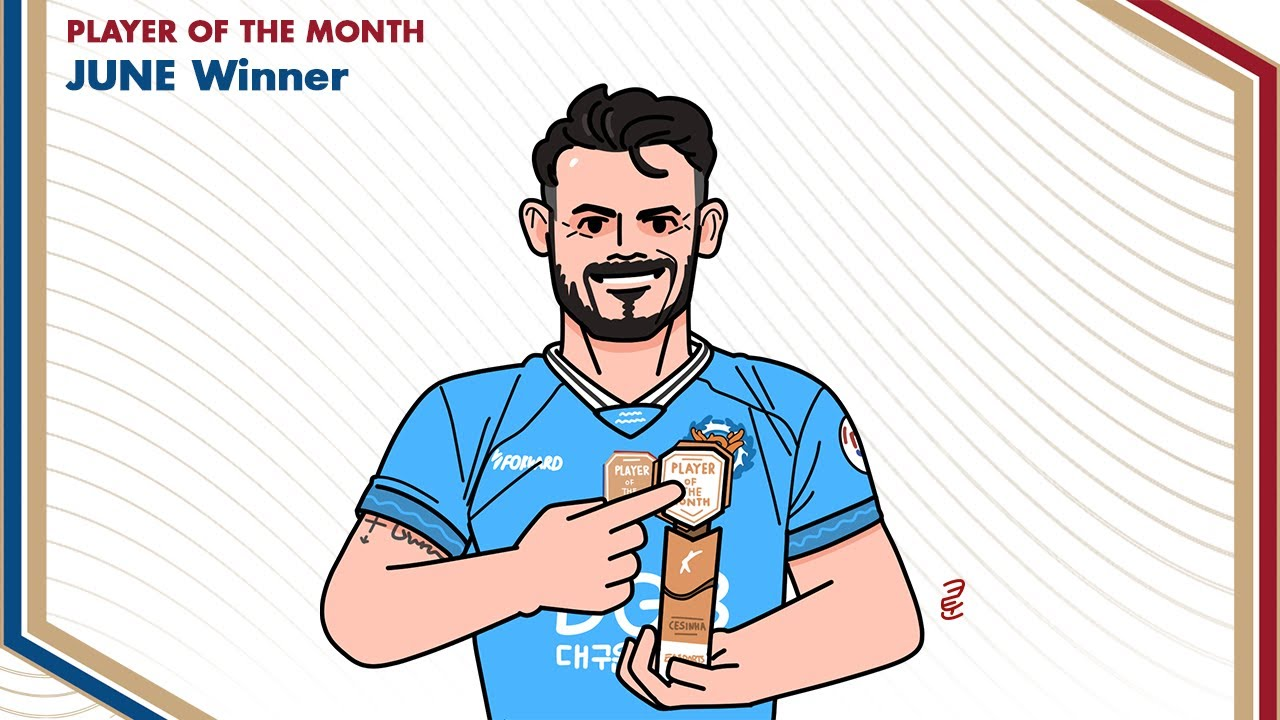 [EA 6월 이달의 선수상] 대구FC 세징야💙☁️    EA Player Of The Month June. Cesinha