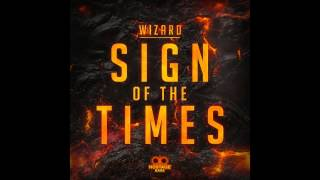 Wizard - Sign Of The Times (Mampi Swift Rmx)
