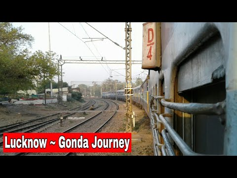 LUCKNOW To GONDA Full Journey || Onboard 12530 LJN PPTA SF Express