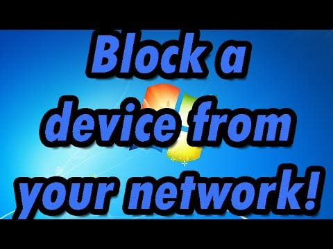 How to block a specific computer/device from accessing/connecting to your network