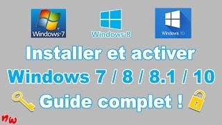 [Tuto] Installer et activer Windows 7 / 8 / 8.1 / 10 – Guide complet ! | Fr