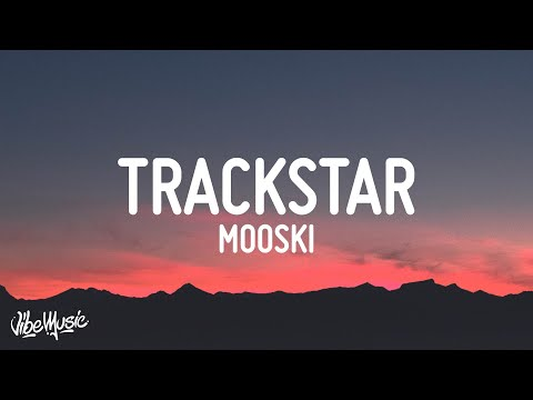 Mooski – Track Star (Lyrics) | She a runner she a track star
