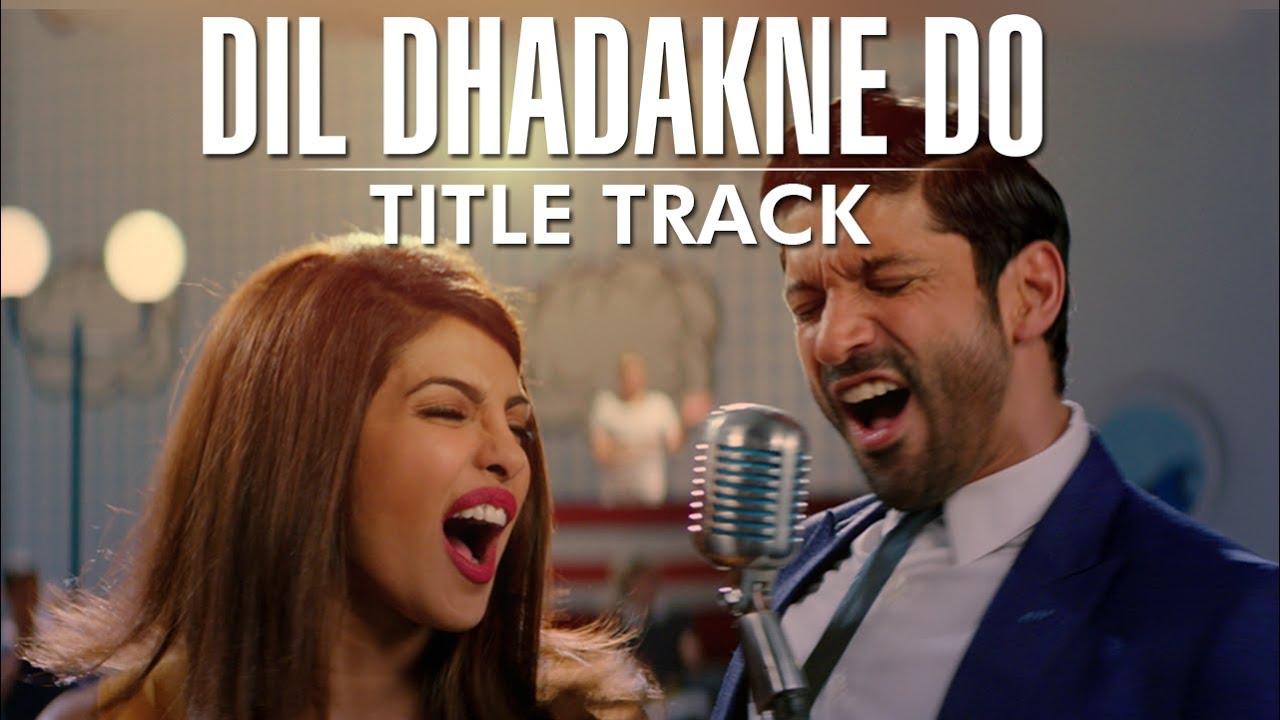 Dil Dhadakne Do (2015) Bollywood Hindi Movie MP3 Songs ...