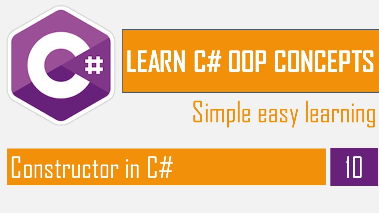 Constructor in C# | OOP in C# Part-9