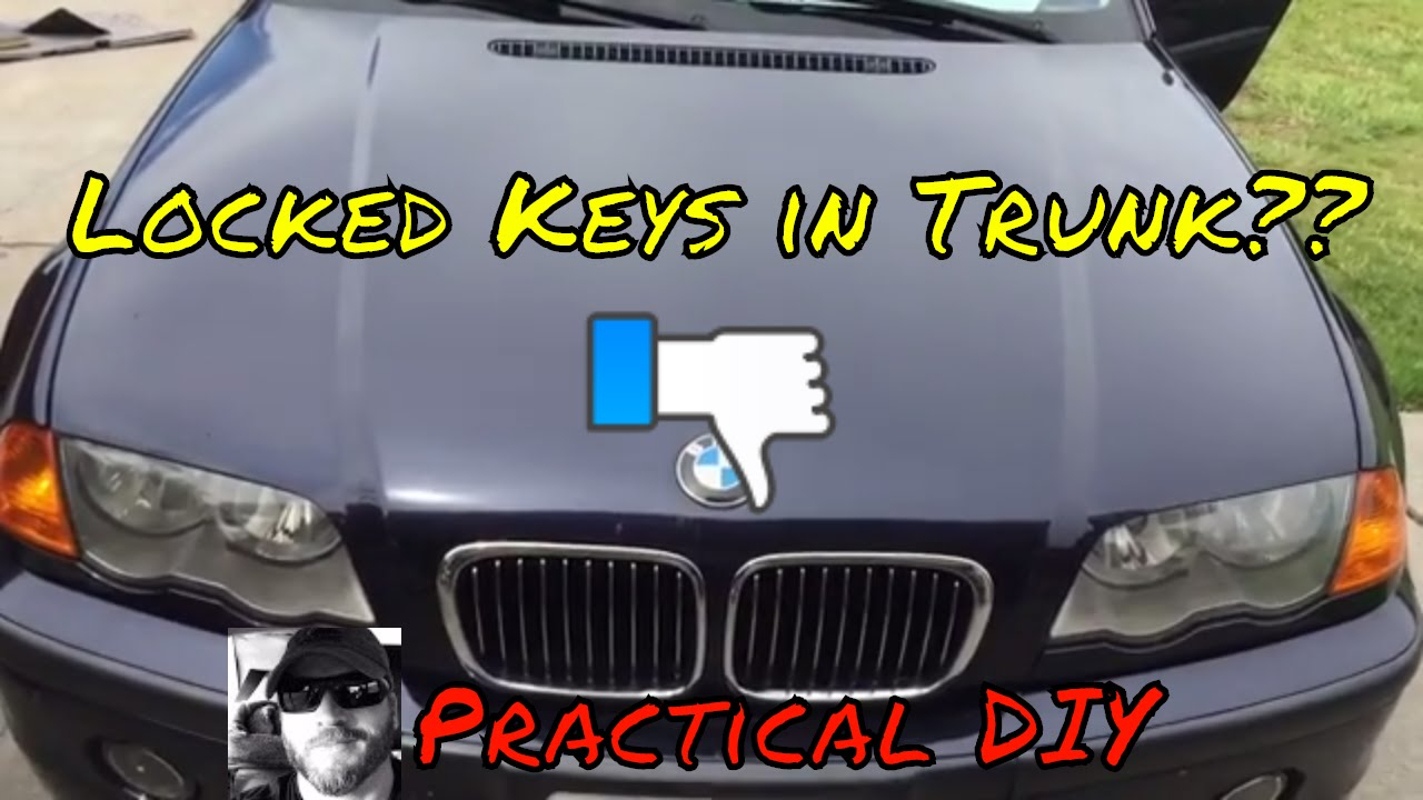 Bmw E46 Keys Locked In Trunk Diy Fix Youtube