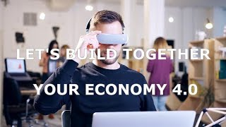 Let's Build Together Your Economy 4.0 - Human Connection Economy New Technologies 4.0