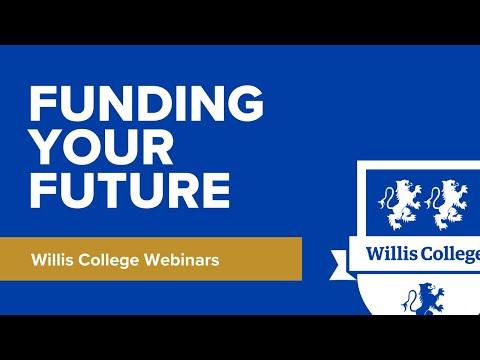 Willis College Webinars: Funding Your Future