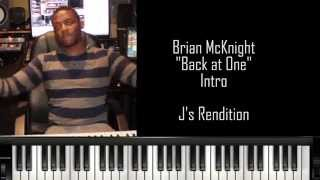 "Piano Tutorial - Brian McKnight ""Back At One"" (Introduction only)"