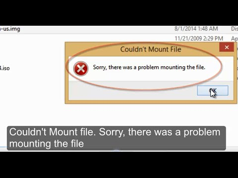 "How to fix error ""Couldn't Mount File"". Sorry there was a problem mounting the file Windows 8.1"