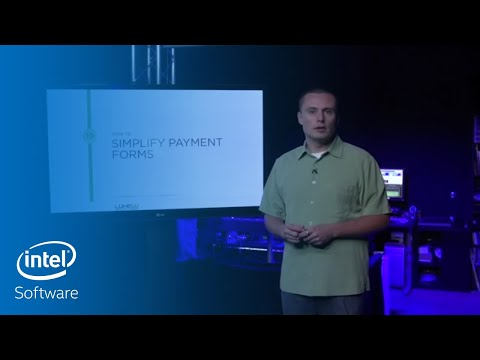 How to Simplify Payment Forms | Intel Software