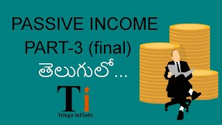 Passive Income ideas | Part-3 | In Telugu | Telugu Infinity