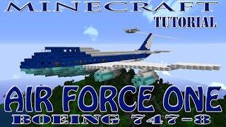 Minecraft : AIR FORCE ONE (Boeing 747-8) Tutorial
