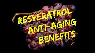Resveratrol Anti-Aging Benefits - Best Resveratrol Supplement Source