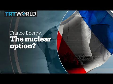 FRANCE ENERGY: The nuclear option?