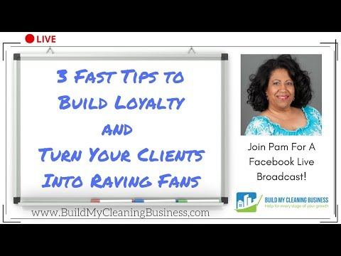 3 Great Ways To Build Client Loyalty and Create Raving Fans