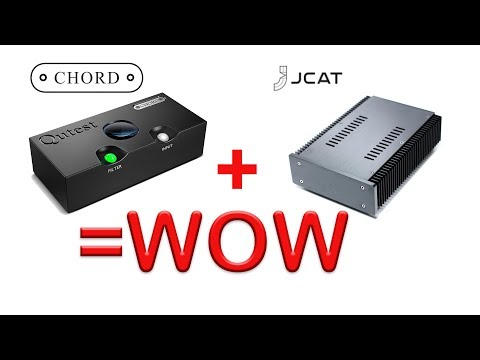 Chord Qutest + JCat Linear Power Supply = WOW Best Sound Yet By A Long Way