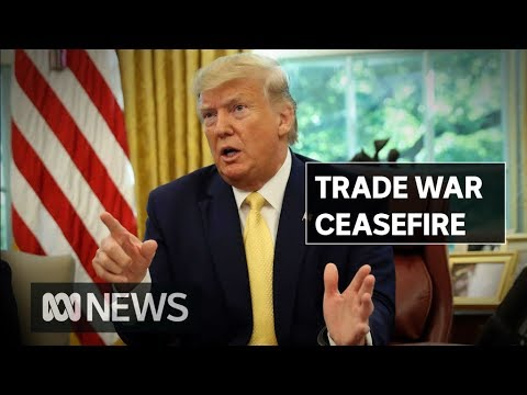 Donald Trump announces truce in China-US trade war after two days of negotiations | ABC News
