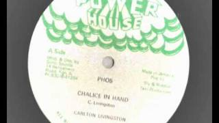 12 inch Carlton Livingston  - chalice in hand - powerhouse records