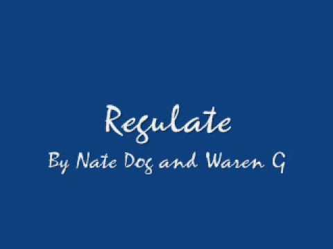 Regulate CleanNate Dogg and Warren G