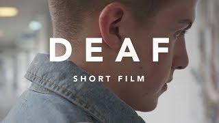 """DEAF"" - Shortfilm"