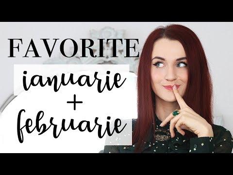 Favoritele lunii   Ianuarie & Februarie 2018